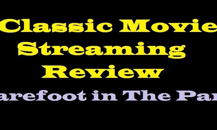 Streaming Movie Classic Review Barefoot In the Park